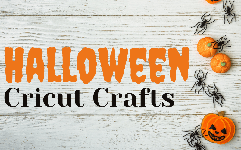 Halloween Cricut Crafts